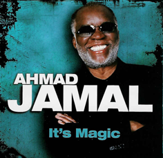Ahmad Jamal - It's Magic